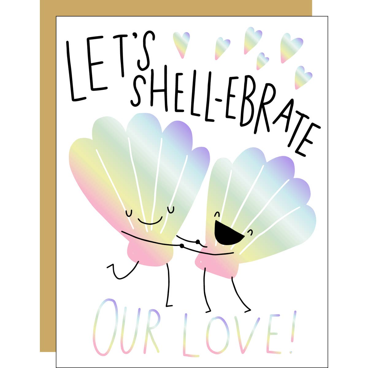 Shell-ebrate Our Love, Hello!Lucky