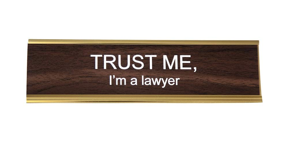 Trust Me I'm A Lawyer Nameplate