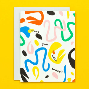 my darlin were you born today birthday card