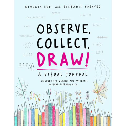 Observe, Collect, Draw!, Princeton Architectural Press