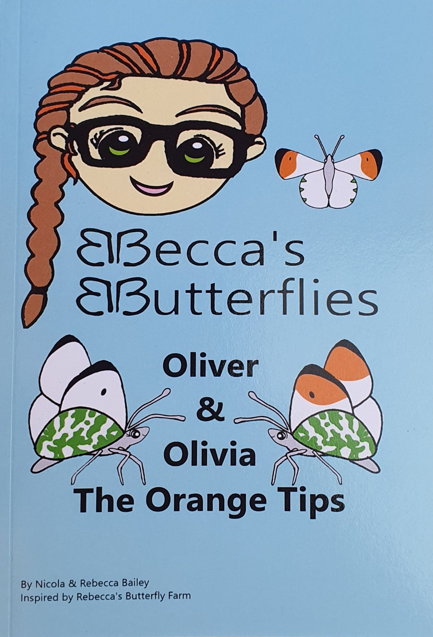 Oliver & Olivia the Orange Tips by Nicola and Rebecca Bailey