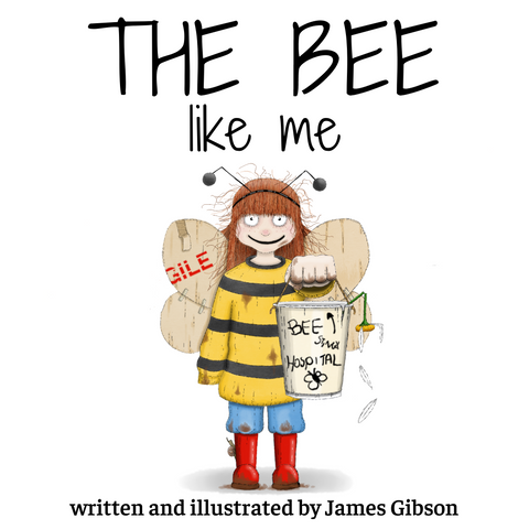 The Bee Like Me by James Gibson - PRE-ORDER (due 28th Feb 2021)