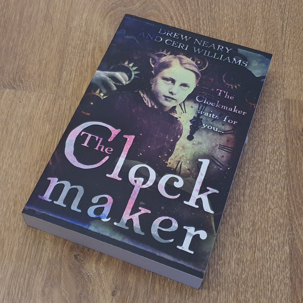 The Clockmaker by Ceri Williams and Drew Neary