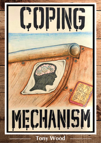 Coping Mechanism by Tony Wood **PRE-ORDER**