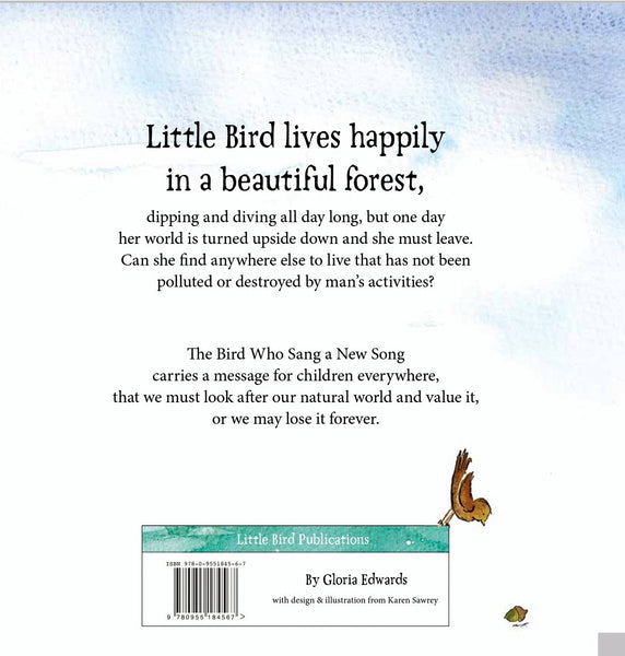The Bird Who Sang a New Song by Gloria Edwards (Illustrated by Karen Sawrey)