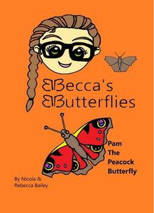 Pam the Peacock Butterfly by Rebecca & Nicola Bailey