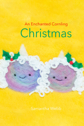 An Enchanted Cornling Christmas by Samantha Webb