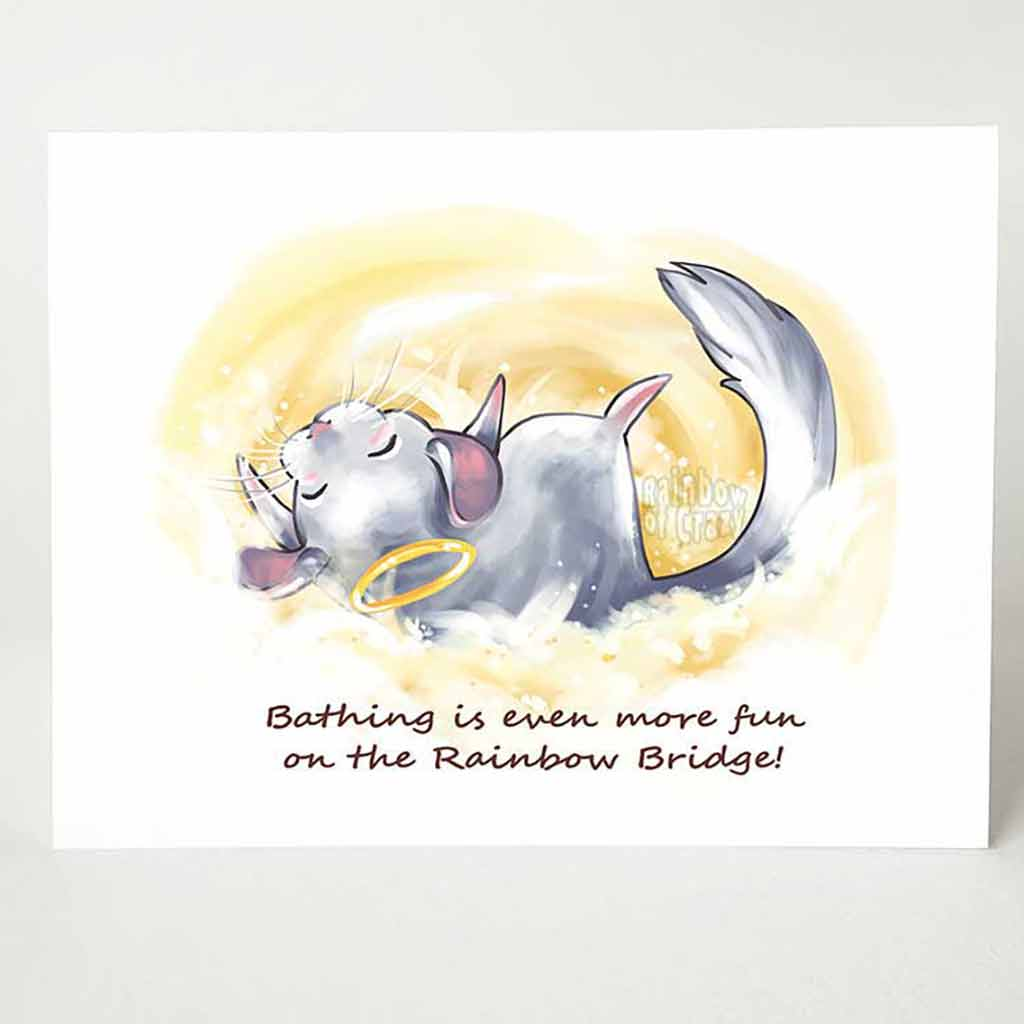 "A greeting card with a chinchilla angel, rolling around in the clouds, that reads, ""Bathing is even more fun on the Rainbow Bridge!"""
