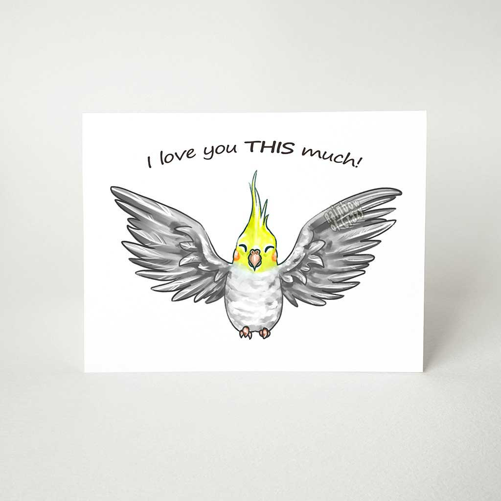 Gray Cockatiel / I Love You This Much - Greeting Card