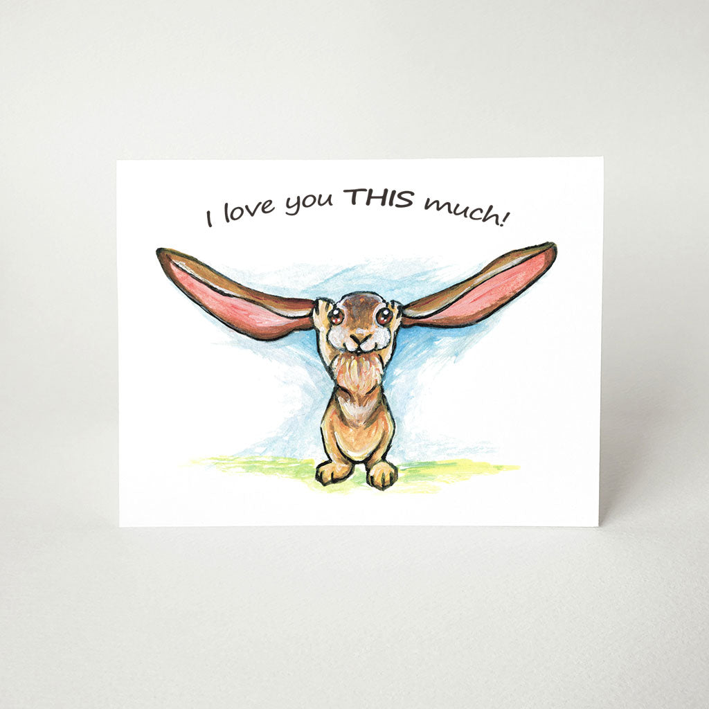 Rabbit / I Love You This Much - Greeting Card