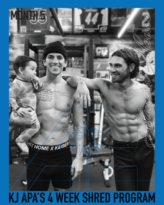 KJ APA'S FULL YEAR SHRED | MONTH 5