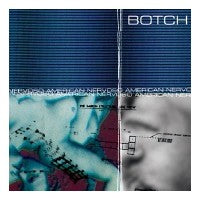 BOTCH / American Nervoso deluxe edition
