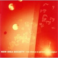 New Idea Society / The world is bright and lonely