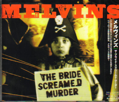 Melvins / The Bride Screamed Murder