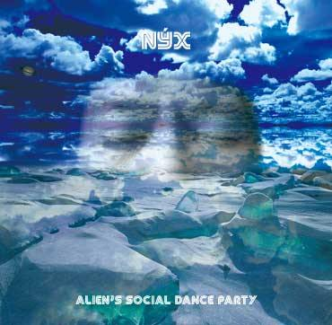 Alien's Social Dance Party / Nyx