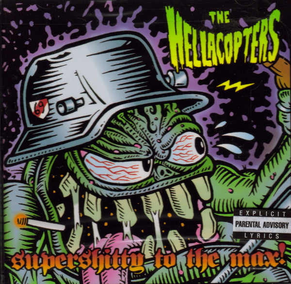 HELLACOPTERS / SUPERSHITTY TO THE MAX