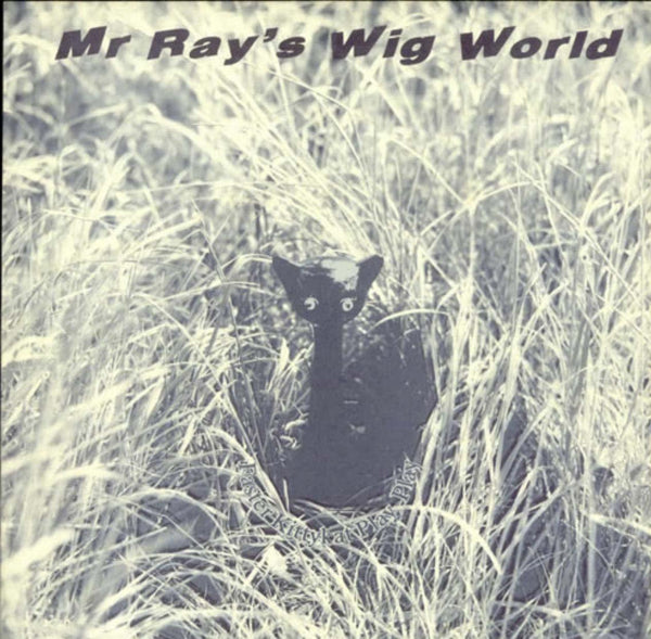 ????  Mr Ray's Wig World ‎/ Faster Kittykat Play Play