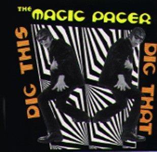 *Used* The Magic Pacer ‎/ Dig This Dig That