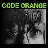 Code Orange / I Am King
