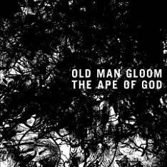 Old Man Gloom / The Ape of God I&II + free DVD (low in stock)