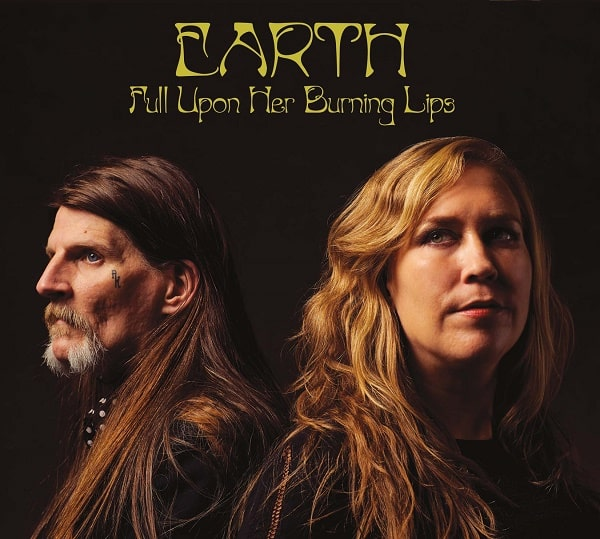 Earth / Full Upon Her Burning Lips