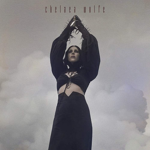 Chelsea Wolfe / Birth Of Violence