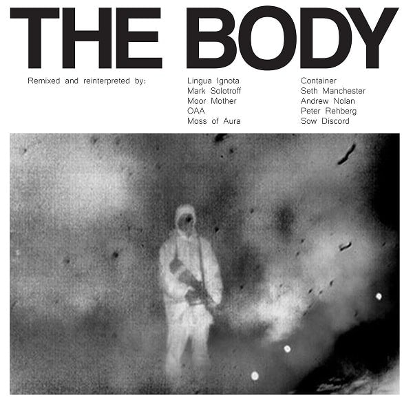 The Body / Remixed CD