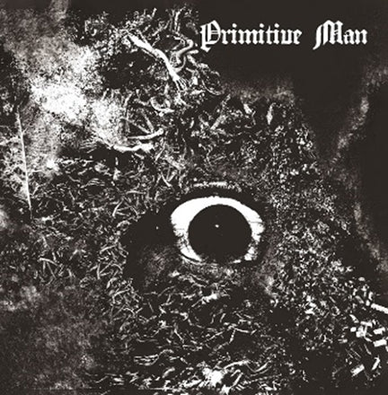 Primitive Man / Immersion