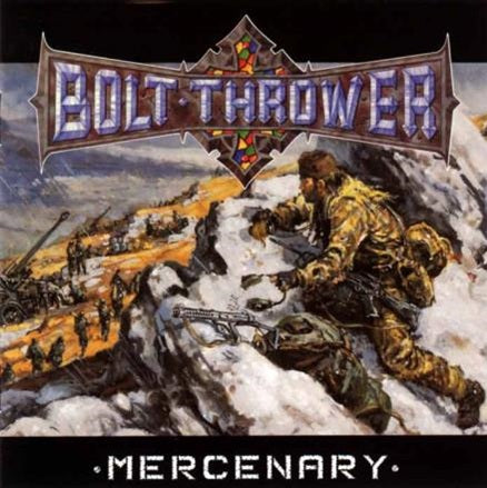 Bolt Thrower / Mercenary (予約 5/19)