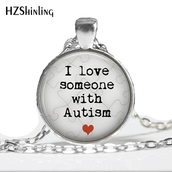 HZ-A309 I Love Someone with Autism - Handmade Pendant Necklace- Autism Jewelry - Puzzle -Round Art Pendant HZ1-humblys.com