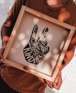 PEACE-LOVE-HOPE-FAITH-JOY-UNITY-KINDNESS- (Peace Finger) Wood Sign