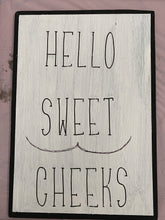 Load image into Gallery viewer, Sweet cheeks bathroom sign