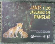 Load image into Gallery viewer, Jaguar Book - In Spanish (Janis Y Los Jaguares del Manglar)