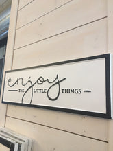 Load image into Gallery viewer, Enjoy the Little Things Sign