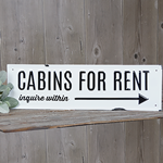 Cabins for Rent metal sign
