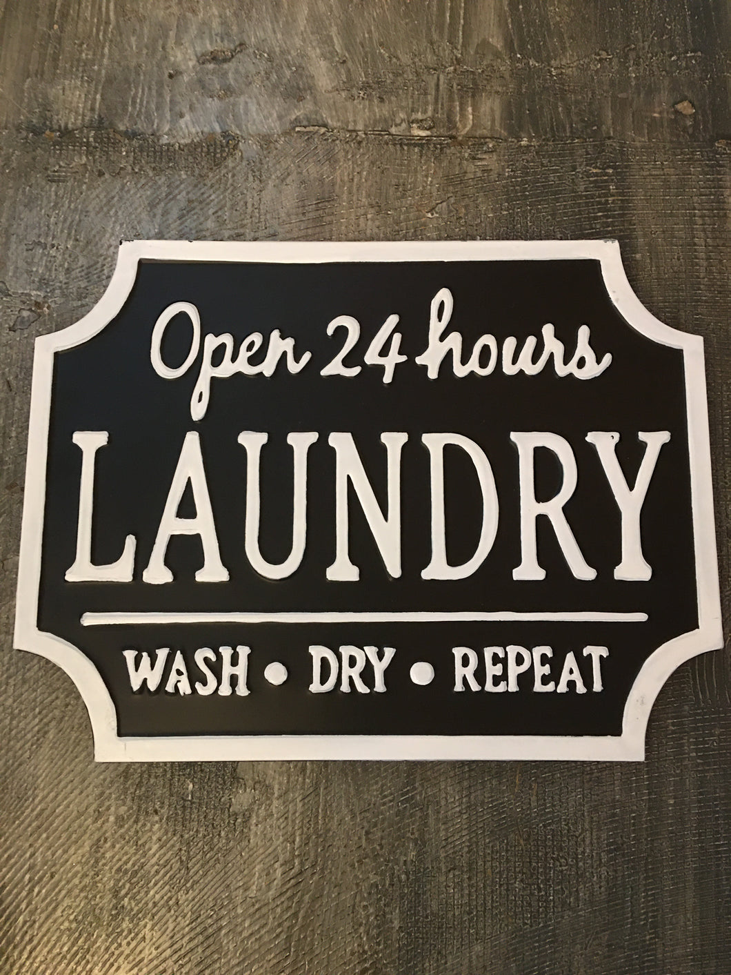 Laundry- Metal Embossed Open 24 Hours Sign