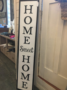 Home Sweet Home (OVERSIZE VERTICAL) Metal Sign