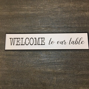 Welcome to Our Table Metal Sign