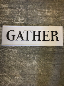 Gather-Metal Sign