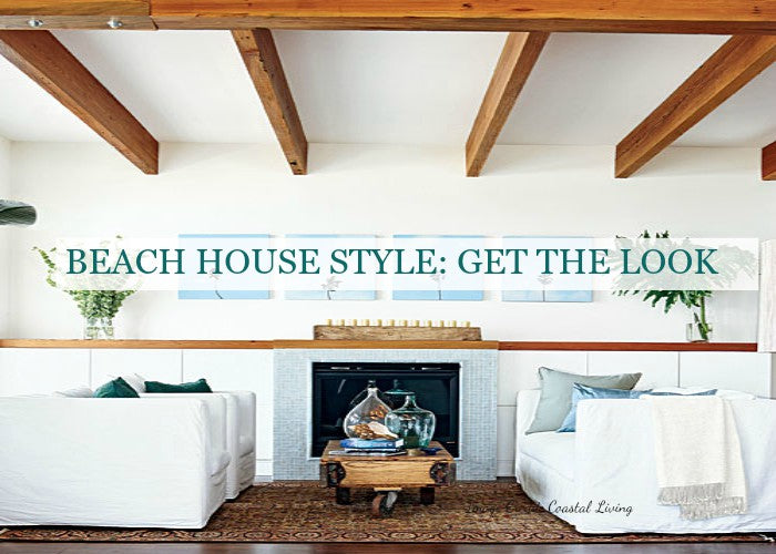 how to get beach house look