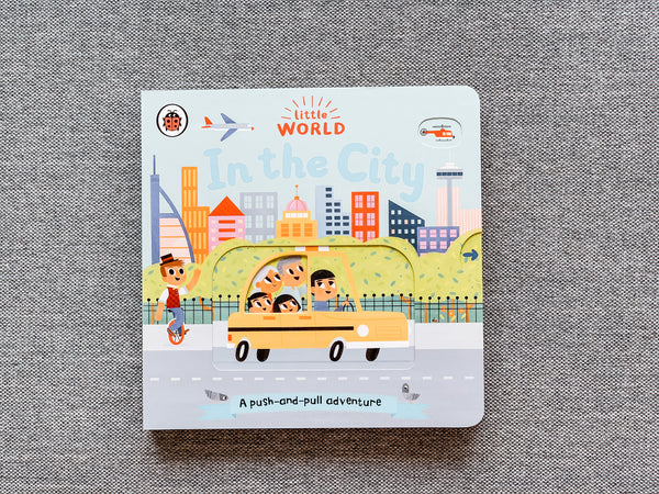 Little World: In the City : A push-and-pull adventure