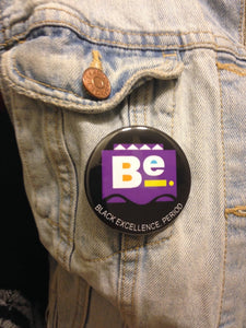 Be. (Black Excellence Period) Button