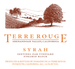 "Domaine de la Terre Rouge Syrah ""Sentinel Oak Vineyard, Pyramid Block"", Shenandoah Valley 1999"