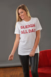 SLEIGH ALL DAY GRAPHIC TEE - Dear Stella Boutique