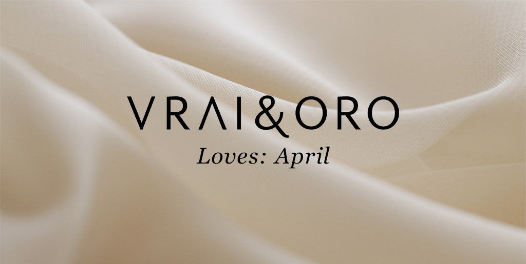 V&O Loves: April
