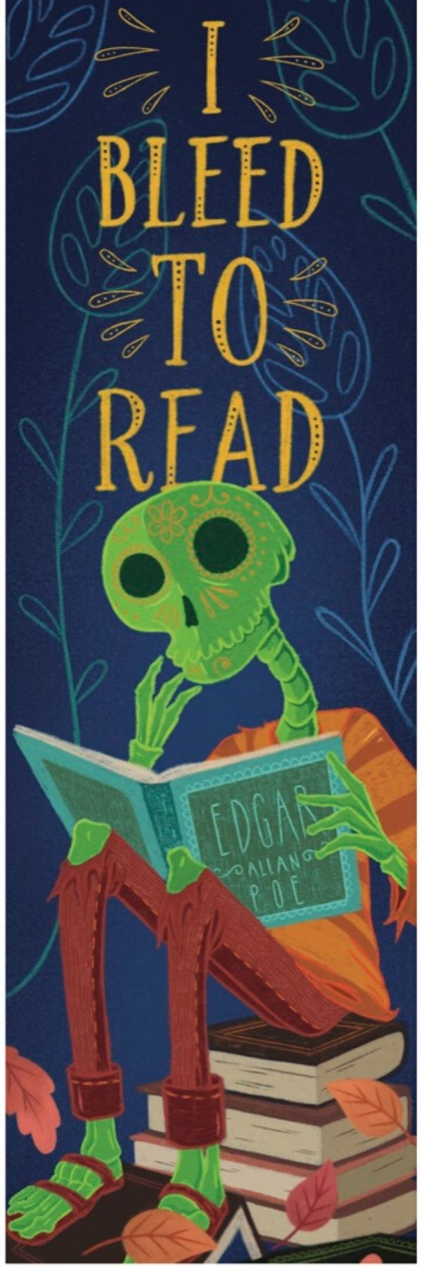 I Bleed to Read! Bookmark