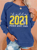 2021 Please Don't Suck Sweatshirt