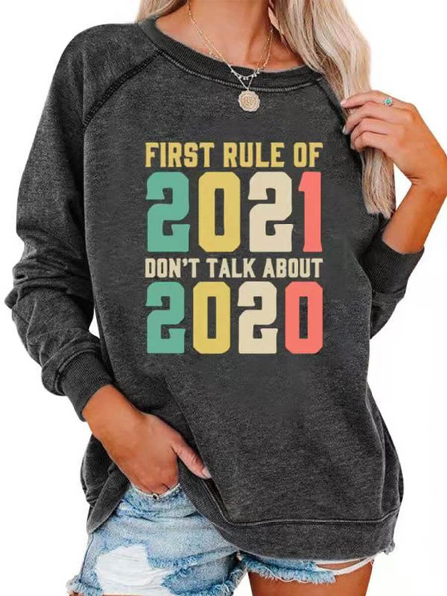First Rule of 2021 Sweatshirt