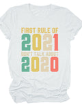 First Rule Of 2021 Tee