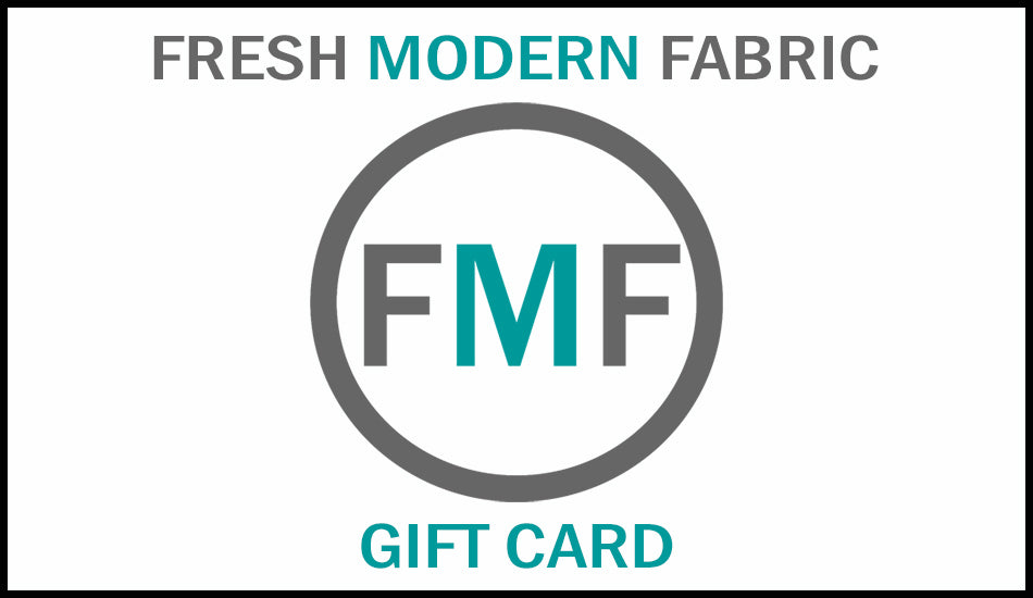 Fresh Modern Fabric Gift Card